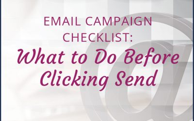 Email Campaign Checklist: What to do Before Clicking Send